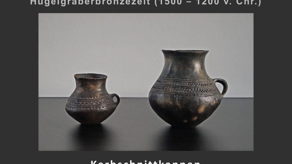 (7) Kerbschnittkannen (Mühlheim – Dietesheim)